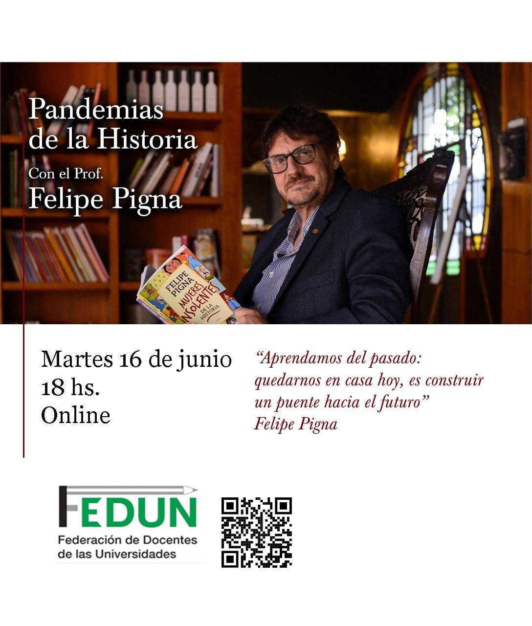 Charla debate con Felipe Pigna sobre pandemias en la historia, organizada por la FEDUN